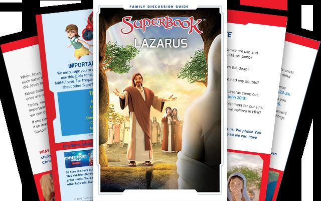 Lazarus - Family Discussion Guide